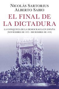 El final de la dictadura - Nicolas Sartorius / Alberto Sabio