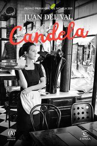 Candela (premio Primavera 2019) - Juan Del Val