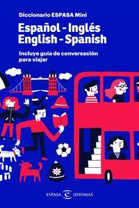 DICCIONARIO MINI ESPAÑOL / INGLES - INGLES / ESPAÑOL (+ GUIA DE CONVERSACION)
