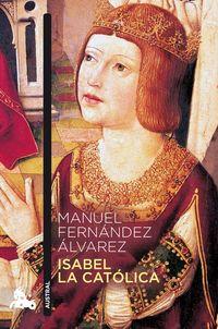 Isabel La Catolica - Manuel Fernandez Alvarez