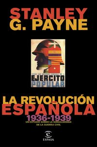 Revolucion Española, La (1936-1939) - Stanley G. Payne