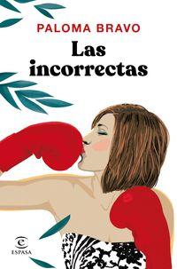 Las incorrectas - Paloma Bravo