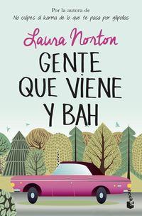 Gente Que Viene Y Bah - Laura Norton