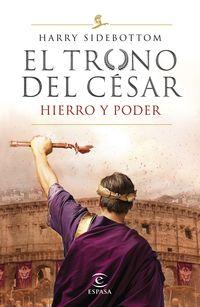 SERIE EL TRONO DEL CESAR - HIERRO Y PODER