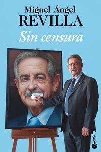 Sin Censura - Miguel Angel Revilla