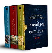 Trilogia Los Enemigos Del Comercio - Antonio Escohotado