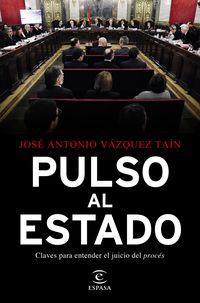 PULSO AL ESTADO - CLAVES PARA ENTENDER EL JUICIO DEL PROCES