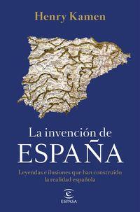 INVENCION DE ESPAÑA, LA