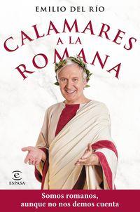 CALAMARES A LA ROMANA - SOMOS ROMANOS AUNQUE NO NOS DEMOS CUENTA