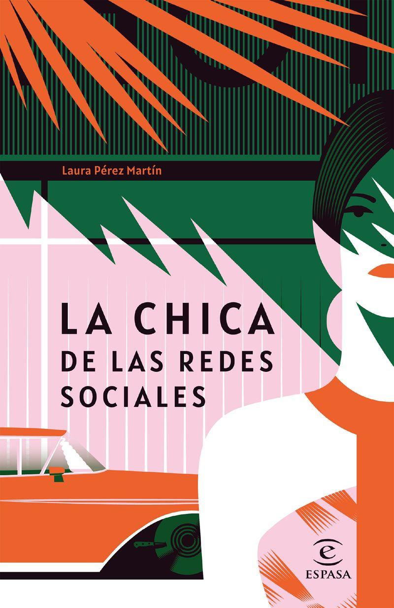 La chica de las redes sociales - Laura Perez Martin
