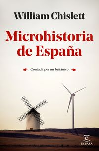 MICROHISTORIA DE ESPAÑA - CONTADA POR UN BRITANICO