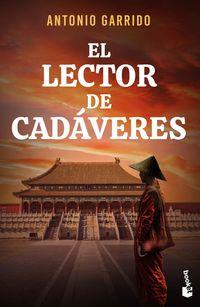 El lector de cadaveres - Antonio Garrido