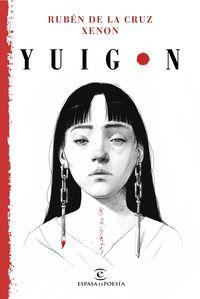 Yuigon - Ruben De La Cruz / Xenon