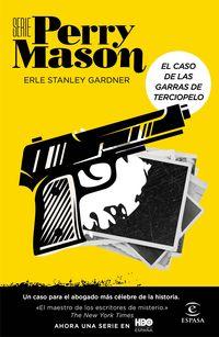 Serie Perry Mason - El Caso De Las Garras De Terciopelo - Erle Stanley Gardner