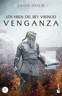 Hijos Del Rey Vikingo, Los - Venganza - Lasse Holm