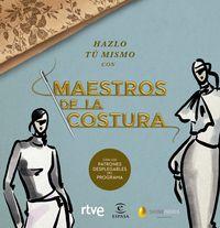 Hazlo Tu Mismo Con Maestros De La Costura - Shine / Rtve