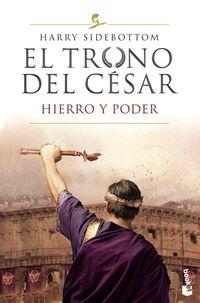 TRONO DEL CESAR, EL - HIERRO Y PODER