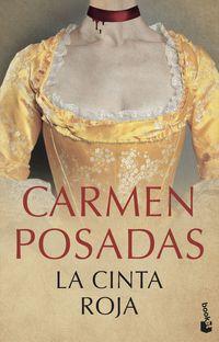La cinta roja - Carmen Posadas