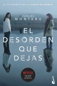 Desorden Que Dejas, El - Edicion Con Cubierta De La Serie - Carlos Montero