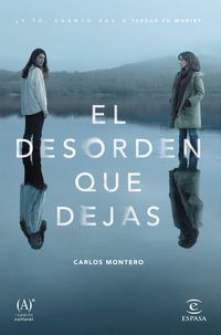 El desorden que dejas - Carlos Montero