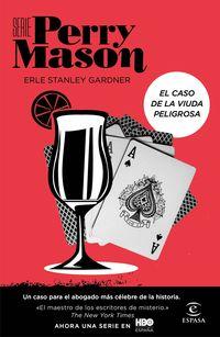 caso de la viuda peligrosa, el (serie perry mason 3) - Erle Stanley Gardner