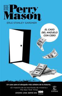 caso del anzuelo con cebo, el (serie perry mason 4) - Erle Stanley Gardner