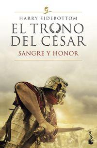 sangre y honor (serie el trono del cesar 2) - Harry Sidebottom