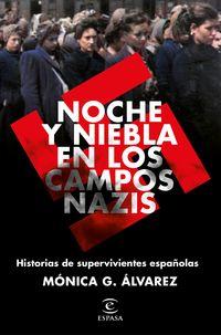 noche y niebla en los campos nazis - Monica G. Alvarez