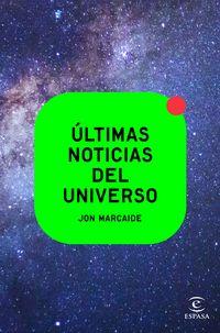 ultimas noticias del universo - Jon Marcaide