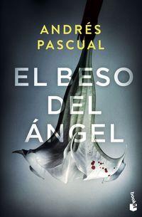 el beso del angel - Andres Pascual