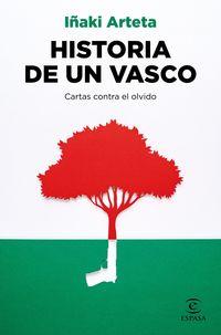 HISTORIA DE UN VASCO - CARTAS CONTRA EL OLVIDO