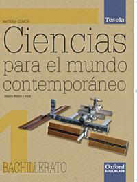 BACH 1 - CIENCIAS PARA EL MUNDO CONTEMPORANEO - TESELA (+CD)