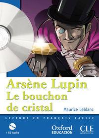 Bouchon Cristal (+cd)  - Lect 1 Eso - Maurice Leblanc