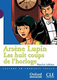 Huits Coups De L'horloge, Les (+cd)  - Lect 1 Eso - Maurice Leblanc