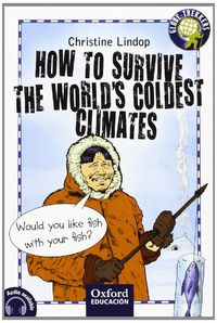 ESO 1 - HOW TO SURVIVE THE WORLD'S COLDEST CLIMATES