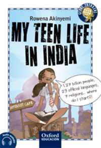 ESO 2 - OXF TREKKERS - MY TEEN LIFE IN INDIA