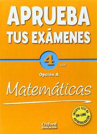 ESO 4 - MATEMATICAS A CUAD. - APRUEBA TUS EXAMENES