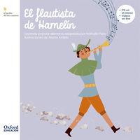 3 AÑOS - FLAUTISTA DE HAMELIN, EL - JARDIN DE LOS CUENTOS