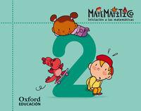 4 AÑOS - MATEMATITICO CUADERNO 2 (PACK)