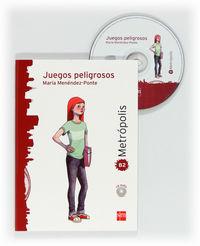 Metropolis B2 - Juegos Peligrosos (+cd) - Aa. Vv.