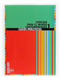 BACH 1 - CUAD. CASOS PRACTICOS CIENCIAS MUNDO COMTEMPORANEO