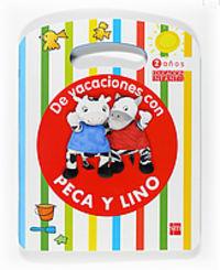2 Años - De Vacaciones Con Peca Y Lino - Aa. Vv.