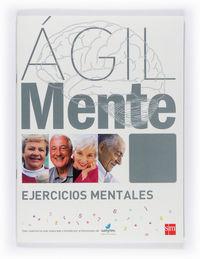 AGILMENTE - EJERCICIOS MENTALES (GRIS)