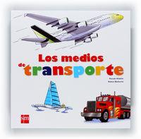 Los medios de transporte - Pascale Hedelin
