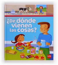 ¿de Donde Vienen Las Cosas? - Isabelle  Mignard  /  Marie  Parade