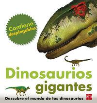 Dinosaurios Gigantes - Descubre El Mundo De Los Dinosaurios - Marie Greenwood