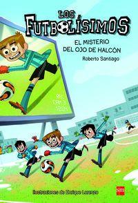 Futbolisimos, Los 4 - El Misterio Del Ojo De Halcon - Los Futbolisimos - Roberto Santiago