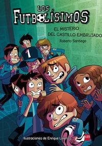 Futbolisimos, Los 6 - El Misterio Del Castillo Embrujado - Roberto Santiago