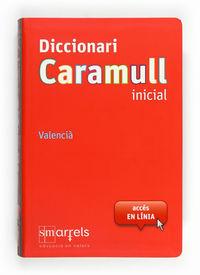 DICCIONARI CARAMULL INICIAL