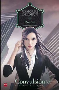 Convulsion Ii - (comic) - Panteon - Memorias De Idhun Iii - Laura Gallego Garcia
